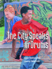 The City Speaks in Drums