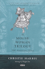The Mouse Woman Trilogy: 30th Anniversary Edition